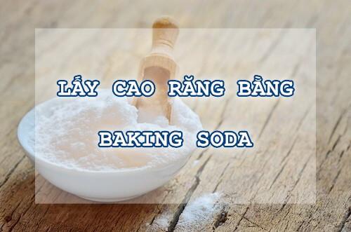 Lấy cao răng bằng baking soda – Phương pháp hiệu quả tối ưu